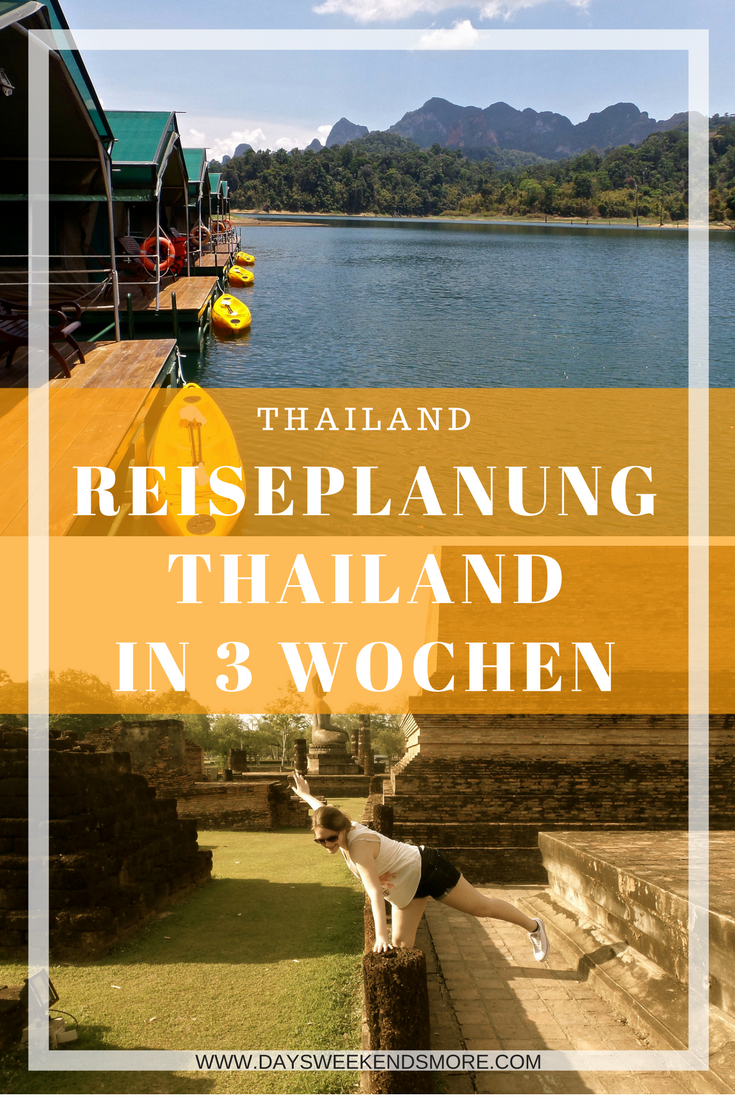 Die perfekt Reiseplanung für Thailand in 3 Wochen