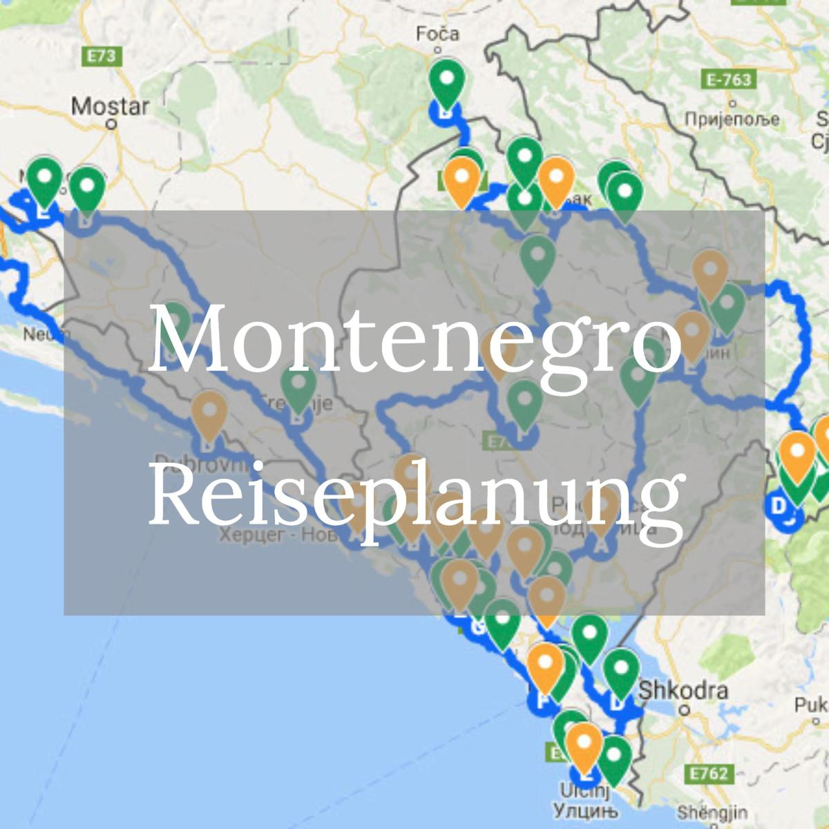 Montenegro Roadtrip - Reiseplanung, Route, Bucketlist & Co