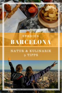 Barcelona - Natur & Kulinarik