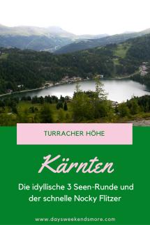 Turracher Höhe - 3 Seen-Runde & Nocky Flitzer. Ein Familienwochenende