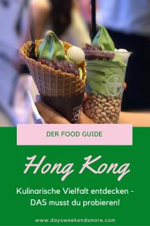 Hong Kong Food Guide - das musst du probieren. Inkl. Restaurant-Tipps
