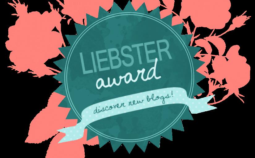 """""""Liebster Award"""" 2017- Meine ersteNominierung"""