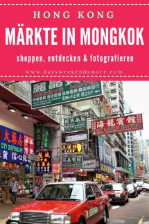 Hong Kong - Mongkok Märkte