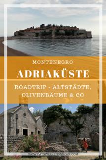 Montenegro - Bar, Ulcinj, Strände, Sveti Stefan & Co - Roadtrip
