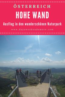 Ausflug in den Naturpark Hohe Wand in Niederösterreich - Den Park erleben, ganz ohne anstrengende Wanderung