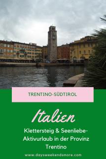 Klettersteig & Seenliebe - ein Aktivurlaub in Tentino-Südtirol. Gardasse, Ledrosee & Co.