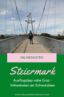 Tipp_ Inlineskaten am Schwarzlsee - Ein super Ausflugstipp (nicht nur) für den Frühling südlich von Graz