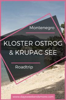 Von der Bucht von Kotor zum Durmitor Nationalpark - über das Kloster Ostrog und den Krupac See