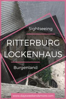 Burgenland - Österreich_ Ein Rundgang durch die Burg Lockenhaus