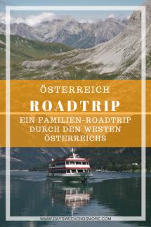 Ein gemütlicher Familien-Roadtrip durch West-Österreich. Vorarlberg, Tirol, Salzburg und Kärnten. Mit Ausflügen nach Liechtenstein und Deutschland. Mit Route zum Nachreisen.