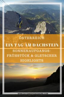 Ein Tag am Dachstein Gletscher - Sonnenaufgangsfrühstück, Treppe ins Nichts, Eispalast, Hängebrücke und kleiner Gjaidstein. Inklusive Panoramagondel.