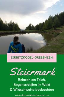 Bogenschiessen im Naturpark Zirbitzkogel-Grebenzen & Wildschwinabenteuer auf 1500 Metern. Ein Familienwochenende auf der Alm.