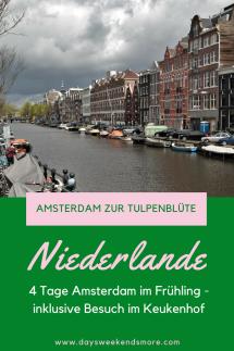Amsterdam zur Tulpenblüte - 4 Tage in Amsterdam +Besuch im Keukenhof