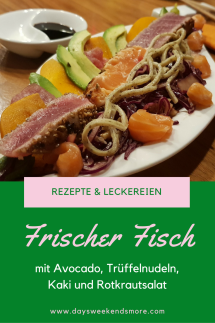 Frischer Fisch mit Avokado, Rotkrautsalat, Kaki und Trüffelnudeln - Experimente in der Küche