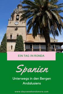 1 Tag in Ronda - ein toller Tagesausflug von der Costa del Sol