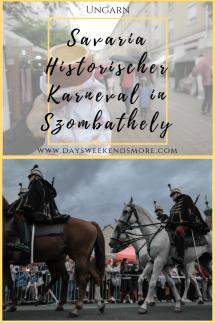 Der _Savaria Historischer Karneval_ in Szombathely, Ungarn ist ein absolutes Highlight für jeden Mittelalter-Fan.