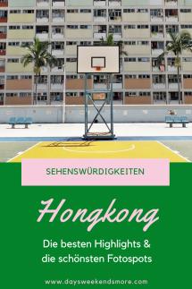 Meine schönsten Highlights und die besten Fotospots in Hongkong. Die coolsten Hongkong Sehenswürdigkeiten.