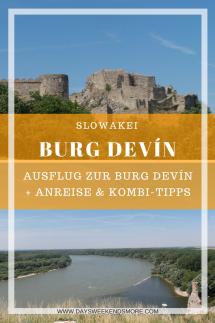 Ein Ausflug zur Burg Devín für die ganze Familie. Anreise und Kombi-Tipps für einen tollen Tag in der Slowakei