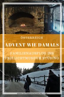 Advent im Freilichtmuseum Stübing - Advent wie damals - Tannengraß & Lebzeltstern - Familienausflug
