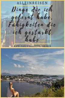 Alleinreisen - Dinge die ich gelernt habe und Fähigkeiten die ich gestärkt habe