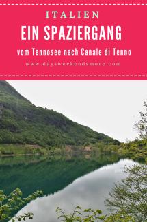 Vom Tennosee nach Canale di Tenno. Ein gemütlicher Spaziergang in Trentino.