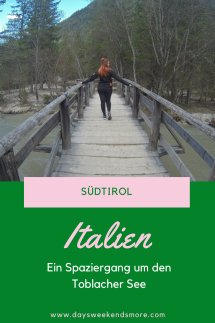 Ein Spaziergang um den Toblacher See. Zwischenstopp in Südtirol.