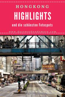 Top Highlights und die schönsten Fotospots in Hongkong. Sehenswürdigkeiten in Hongkong, die man gesehen haben muss.