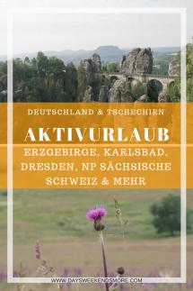 Eine Zusammenfassung unseres Aktivurlaubs in Oberwiesenthal. Dresden, Nationalpark Sächsische Schweiz, Karlsbad, Regensburg & Vieles mehr!