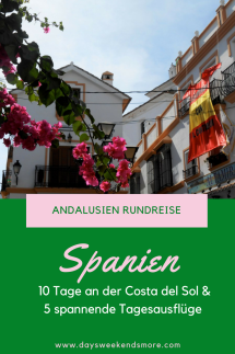 Andalusien Rundreise mit Standpunkt an der Costa del Sol. 5 Tagesausflüge in Andalusien.