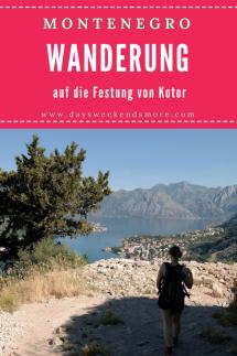Wanderung auf die Festung von Kotor. Tipps & Infos.
