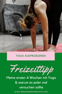 Freizeittipp für Zuhause_ Yoga ausprobieren! Wie es mir in meinen ersten 4 Wochen mit Yoga ergangen ist verrate ich hier.