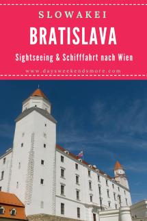 Ein Wochenende in Bratislava & Schifffahrt nach Wien