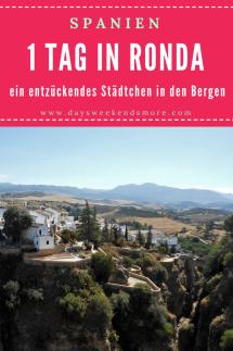 1 Tag in Ronda - ein toller Ort in den Bergen -Andalusien Rundreise