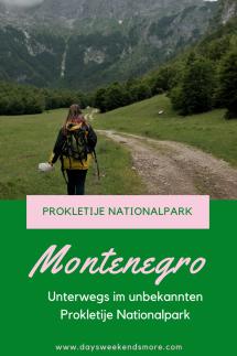 Unterwegs im Prokletije Nationalpark in Montenegro - Infos zur Reiseplanung & Wandertipps