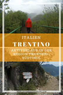 Aktivurlaub in Trentino-Südtirol. Klettersteig, Ledrosee, Gardasee, Tennosee, Toblachersee und Mehr. Eine Zusammenfassung.