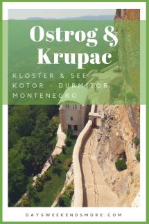 Von der Bucht von Kotor zum Durmitor Nationalpark - über den Krupac See und das Kloster Ostrog