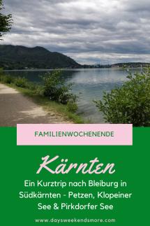 Ein Familienurlaub in Bleiburg in Südkärnten. Petzen, Prikdorfer See, Klopeiner See & Co. Leider war das Wetter nicht besonders gut, trotzdem haben wir einiges erleben können.