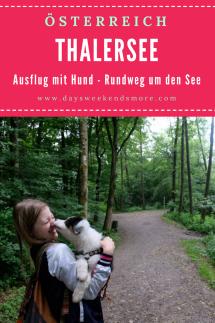 Der Thalersee Rundeweg in Thal bei Graz ist ein tolles Ausflugsziel in der Steiermark mit Hund und Welpen.