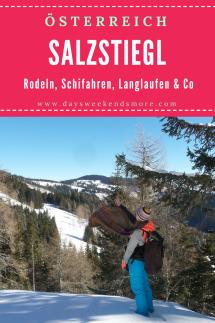 Winterausflug auf den Salzstiegl - Schifahren, Rodeln, Spazieren, Wandern, Langlaufen - für alle was dabei!