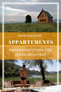 Montenegro Unterkünfte - Tipps für deinen Roadtrip durch Montenegro