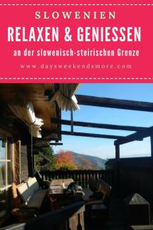 Ein Wochenende im Norden Sloweniens- Relaxen, Kastanienbraten, Schwammerlsuchen und E-Bike fahren an der steirischen Grenze (1)