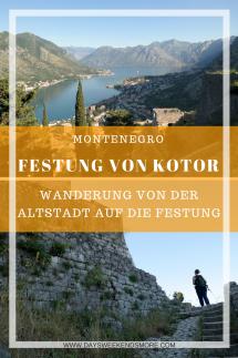 Wanderung auf die Festung von Kotor. Tipps, Route & Infos.