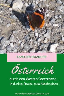 Ein gemütlicher Familien-Roadtrip durch West-Österreich. Inkl. Route zum Nachreisen. Vorarlberg, Tirol, Salzburg und Kärnten. Mit Ausflügen nach Liechtenstein und Deutschland.
